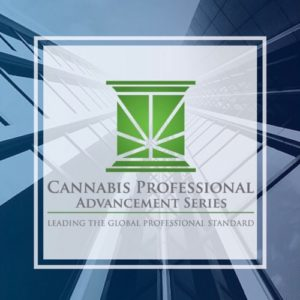 Cannabis Professional Advancement Series