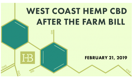 Free Lunch-Time Webinar TOMORROW: West Coast Hemp-CBD After the Farm Bill